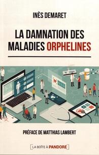 La damnation des maladies orphelines.pdf