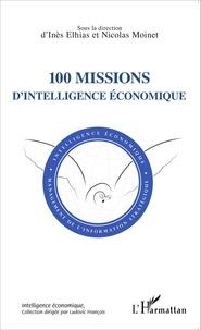 Inès Elhias et Nicolas Moinet - 100 missions d'intelligence économique.