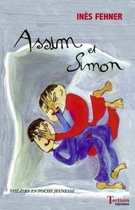 Inès Fehner - Assim et Simon.