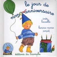 Inès Lacaille et Karine-Marie Amiot - Le jour de mon anniversaire.