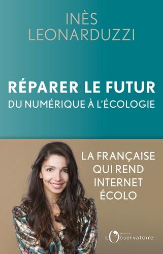 Réparer le futur. Du numérique à l'écologie