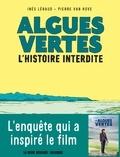 Inès Léraud - Algues vertes, l'histoire interdite.