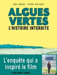 Inès Léraud et Pierre Van Hove - Algues vertes - L'histoire interdite.