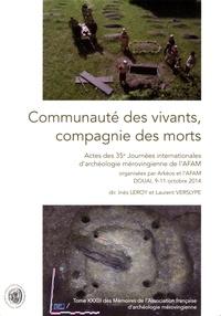 Inès Leroy et Laurent Verslype - Communauté des vivants, compagnie des morts - Actes des 35e journées de l'Association française d'archéologie mérovingienne.