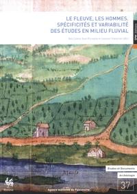 Inès Leroy et Jean Plumier - Le fleuve, les hommes - Spécificités et variabilité des études en milieu fluvial.