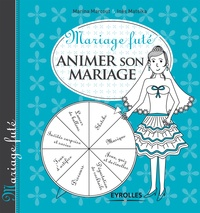 Inès Matsika et Marina Marcout - Animer son mariage.