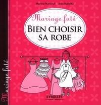 Inès Matsika et Marina Marcout - Bien choisir sa robe.