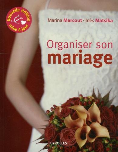 Inès Matsika - Organiser son mariage.