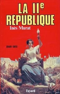 Inès Murat - La Deuxième République.