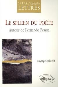 Inês Oseki-Dépré - Le spleen du poète - Autour de Fernando Pessoa.