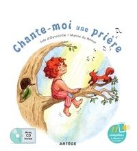 Ines Oysonville et Marine Du Peloux - Chante-moi une prière - Avec 11 comptines à chanter et écouter. 1 CD audio