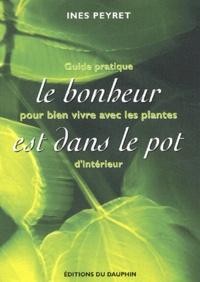 Histoiresdenlire.be Le bonheur est dans le pot - Guide pratique pour bien vivre avec les plantes d'intérieur Image