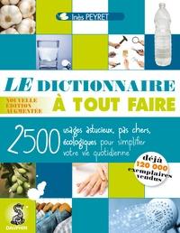 Inès Peyret - Le dictionnaire à tout faire.
