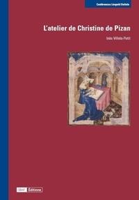 Inès Villela-Petit - L'atelier de Christine de Pizan.