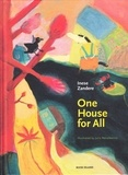Inese Zandere - One house for all.