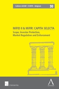 Histoiresdenlire.be MiFID II & MiFIR : capita selecta - Scope, Investor Protection, Market Regulation and Enforcement, textes en français-anglais-flamand Image