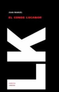 Infante don Juan Manuel - El conde Lucanor.