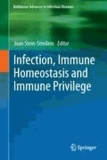 Infection, Immune Homeostasis and Immune Privilege.