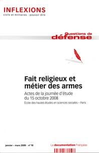 Fait religieux et métier des armes - Actes de la journée détude du 15 octobre 2008.pdf