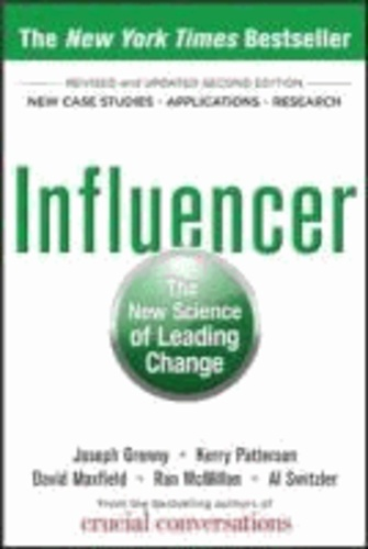 Influencer: The New Science of Leading Change.