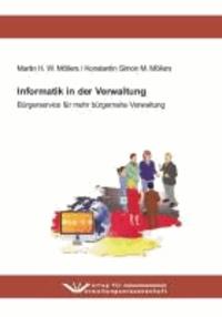 Informatik in der Verwaltung - Bürgerservice für mehr bürgernahe Verwaltung.