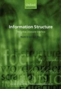 Information Structure - The Syntax-Discourse Interface.