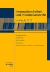 Informationsfreiheit und Informationsrecht 2012 - Jahrbuch 2012.