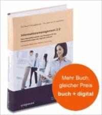 Informationsmanagement 2.0 - Neue Geschäftsmodelle und Strategien für die Herausforderungen der digitalen Zukunft.