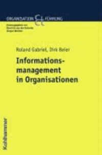 Informationsmanagement in Organisationen.