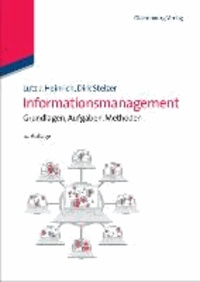 Informationsmanagement - Grundlagen, Aufgaben, Methoden.