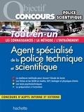 Informburo et Sébastien Kremer - Objectif Concours Tout En Un Agent Specialise De La Police Technique Et Scientifique.