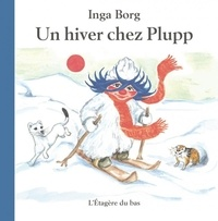 Inga Borg - Un hiver chez Plupp.