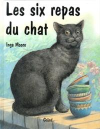 Inga Moore - Les six repas du chat.