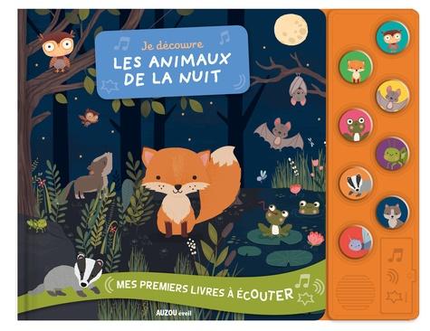 Inga Wilmink - Je découvre les animaux de la nuit.