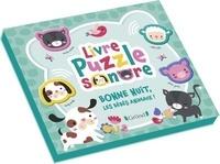 Inga Wilmink - Livre puzzle sonore Bonne nuit, les bébés animaux !.