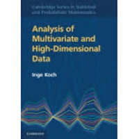 Inge Koch - Analysis of Multivariate and High-Dimensional Data.