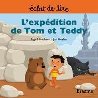 Inge Misschaert et  Jan Heylen - L'expédition de Tom et Teddy - une histoire pour lecteurs débutants (5-8 ans).