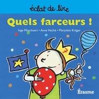 Inge Misschaert et  Marjolein Krijger - Quels farceurs ! - une histoire pour lecteurs débutants (5-8 ans).
