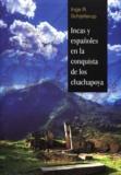 Inge R. Schjellerup - Incas y españoles en la conquista de los chachapoya.