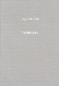 Inge Schmidt: Sockelstücke.