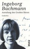 Ingeborg Bachmann - Anrufung Des Großen Bären - Gedichte.