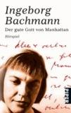 Ingeborg Bachmann - Der gute Gott von Manhattan.