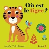 Ingela P. Arrhenius - Où est le tigre ?.