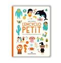 Ingela Peterson Arrhenius - L'encyclopetit - Plus de 200 mots illustrés pour les enfants dès 1 an.
