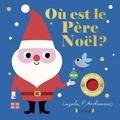 Ingela Peterson Arrhenius et  Nosy Crow - Où est le père Noël ?.