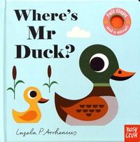 Ingela Peterson Arrhenius - Where's Mr Duck?.