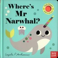 Ingela Peterson Arrhenius - Where's Mr Narwhal ?.