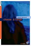 Ingelin Rossland - Chasse à l'ange.