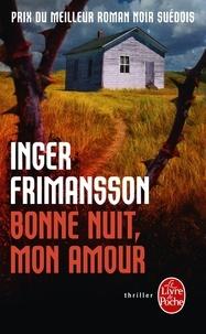 Inger Frimansson - Bonne nuit, mon amour.