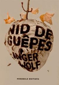 Inger Wolf - Nid de guêpes.